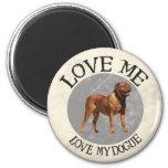 Love me, love my Dogue 6 Cm Round Magnet