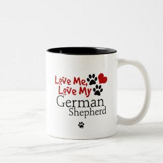 Love Me, Love My German Shepherd Coffee Mugs