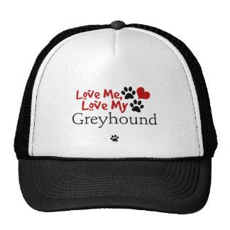 Love Me, Love My Greyhound Hats