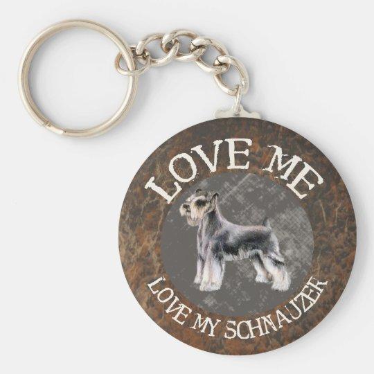 Love me, love my Schnauzer Basic Round Button Key Ring