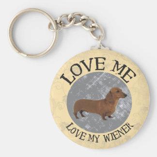 Love me, love my Wiener Key Ring