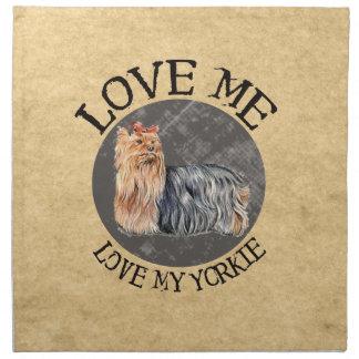 Love Me, Love My Yorkie Napkin