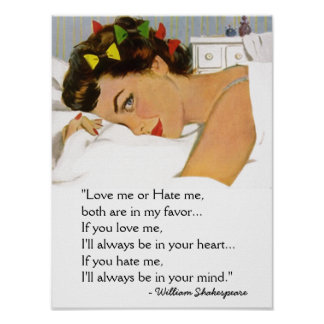 Love me or hate me Poster William Shakespeare