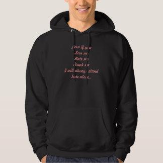 love me, tea having me, break me hooded sweatshirts