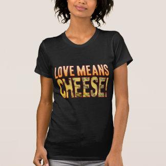 Love Means Blue Cheese T-Shirt