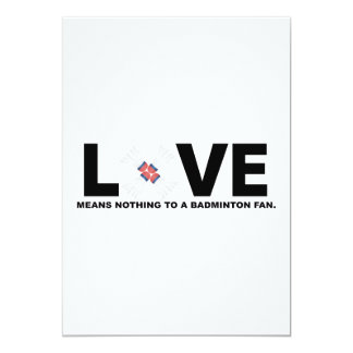 Love Means Nothing to a Badminton Fan 13 Cm X 18 Cm Invitation Card