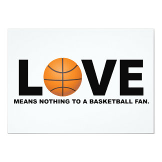Love Means Nothing to a Basketball Fan 13 Cm X 18 Cm Invitation Card