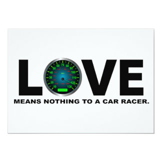Love Means Nothing to a Car Racer 3 13 Cm X 18 Cm Invitation Card