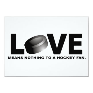 Love Means Nothing to a Hockey Fan 13 Cm X 18 Cm Invitation Card