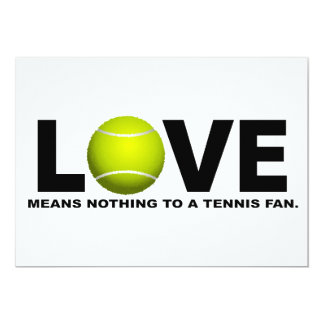 Love Means Nothing to a Tennis Fan 13 Cm X 18 Cm Invitation Card