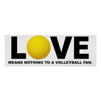 Love Means Nothing to a Volleyball Fan 2 Print