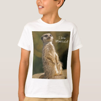 Love Meerkats T-shirt