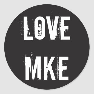 LOVE MILWAUKEE - Love MKE Classic Round Sticker