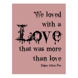 Love More Than Love Edgar Allan Poe Quote Postcard