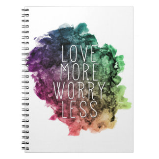 Love More Worry Less Notebook