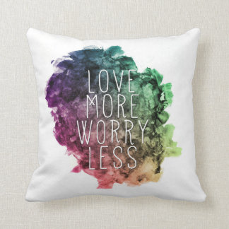 Love More Worry Less Pillow
