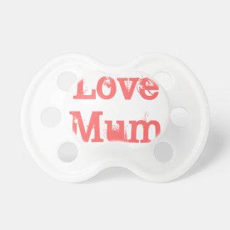 """""""Love Mum"""" Schnuller"""
