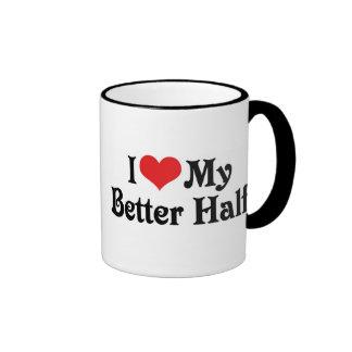 Love My Better Half Ringer Mug