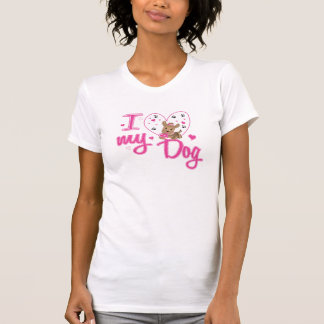 Love my Dog T-Shirt