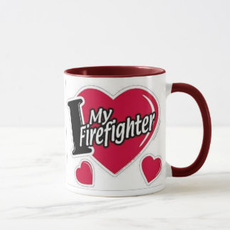 Love My Firefighter Mug
