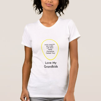 Love My Grandkids The MUSEUM Gifts Add Picture Shirt