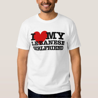 Love My Lebanese Girlfriend T Shirts
