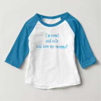"""""""Love my mommy"""" Fine Jersey T-Shirt, blue/white Baby T-Shirt"""