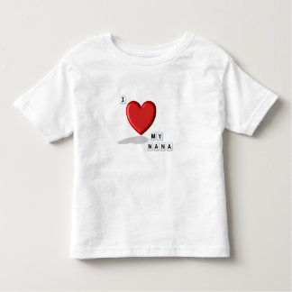 Love My Nana Toddler T-Shirt
