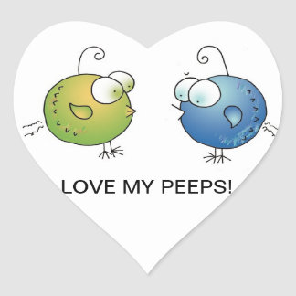 LOVE MY PEEPS! Heart Stickers by April McCallum