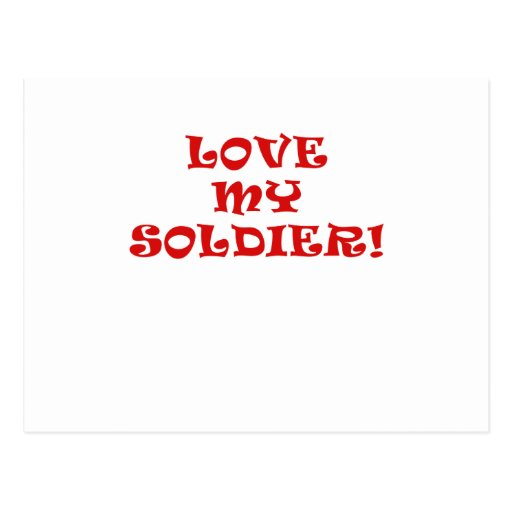 Love My Soldier Post Card