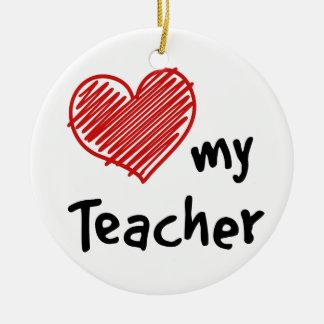 Love My Teacher Christmas Ornament