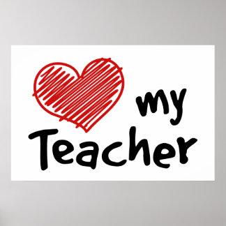 Love My Teacher Customizable Poster