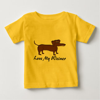 Love My Weiner Dog Gifts and Apparel Baby T-Shirt