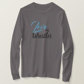 Love My Wrestler T-Shirt