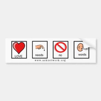 Love Needs No Words Bumper Sticker