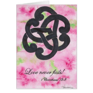 Love Never Fails! Card