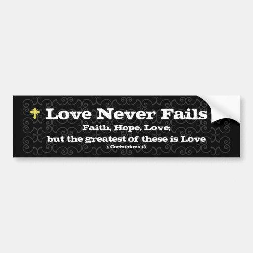 Love Never Fails Christian Auto Sticker Bumper Stickers