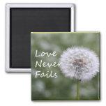Love Never Fails Dandelion1 Corinthians 13 Refrigerator Magnet