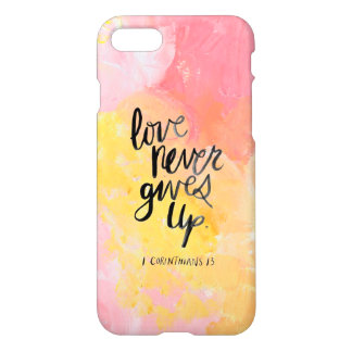 Love never gives up iPhone 8/7 case