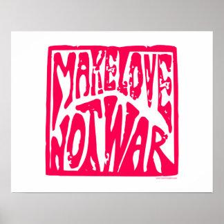 Love, Not War Posters