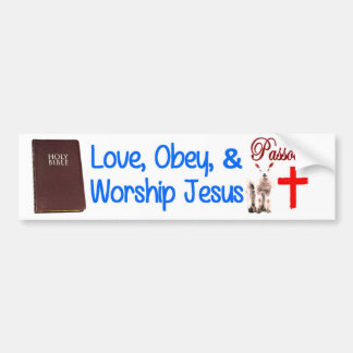 Love, Obey & Worship Jesus Bumper Sticker