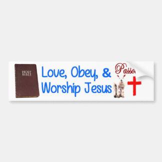 Love, Obey & Worship Jesus Bumper Stickers