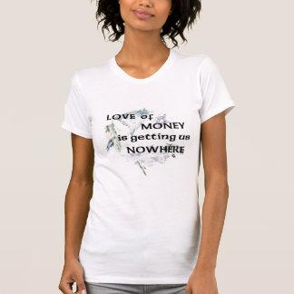 Love of Money t-shirt