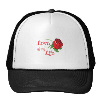 LOVE OF MY LIFE TRUCKER HAT