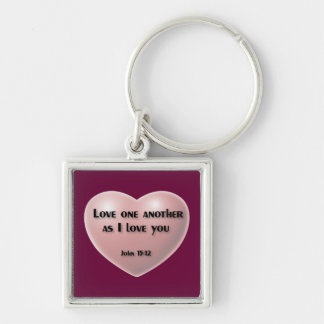 """Love one another as I love you"" key chain"