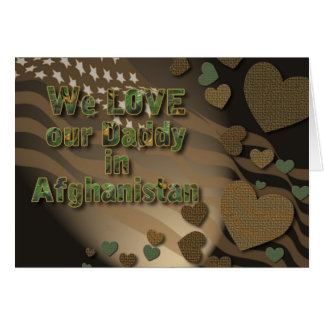 Love Our Daddy in Afghanistan Card