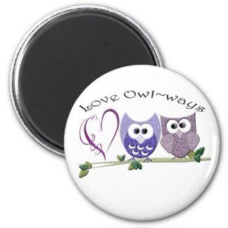 Love Owl~ways, cute Owls art Magnet