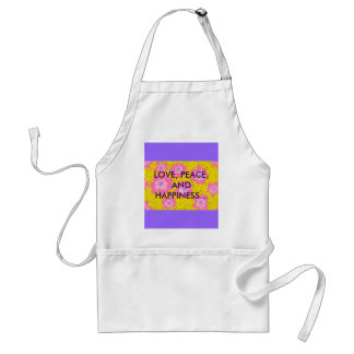 LOVE, PEACE, AND HAPPINESS... STANDARD APRON
