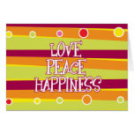 Love, Peace, Happiness Card