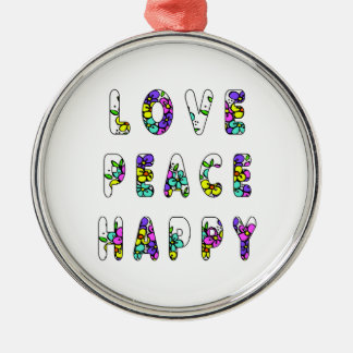 Love Peace Happy Flowers Round Metal Christmas Ornament